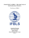 The history of IFBLS