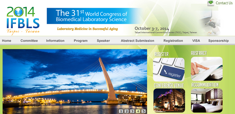 The 31st World Congress of Biomedical Laboratory Science, Oct. 3-7 2014, Taipei, Taiwan